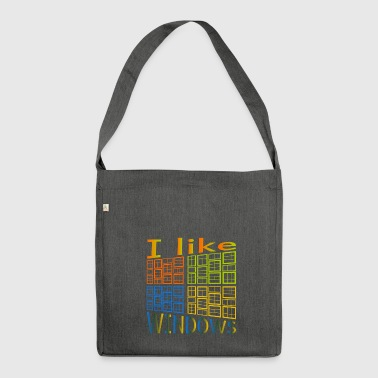 I like Windows - Schultertasche aus Recycling-Material