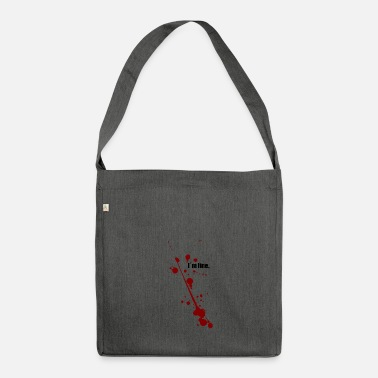 Fine I am fine - I'm fine - Shoulder Bag made from recycled material
