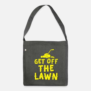 Lawn Mower get off the lawn with lawn mower - Shoulder Bag recycled