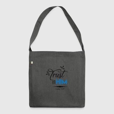 Trust in Him Luke - Shoulder Bag made from recycled material