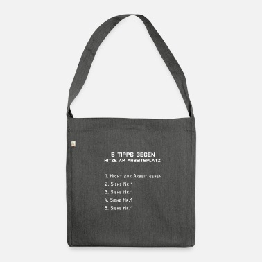 Heat Heat in the workplace - Shoulder Bag recycled