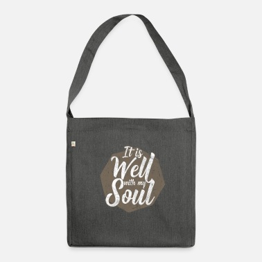 Christianity It is well with my soul Christian gift - Shoulder Bag recycled