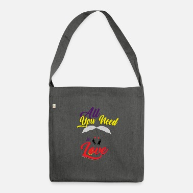 Love is everything you need - Shoulder Bag recycled