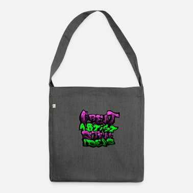 Slogan Graffiti detti slogan slogan slogan art - Borsa in materiale riciclato