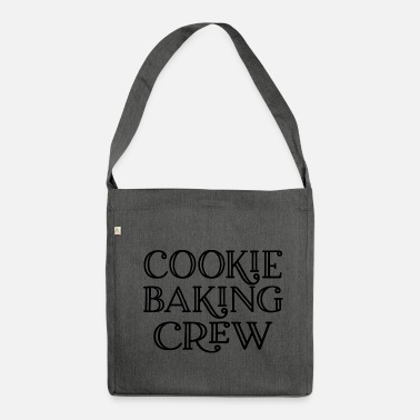 Cookie Baking Cookie Baking Crew - Shoulder Bag recycled