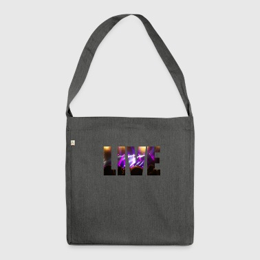 Live in concert - Shoulder Bag made from recycled material