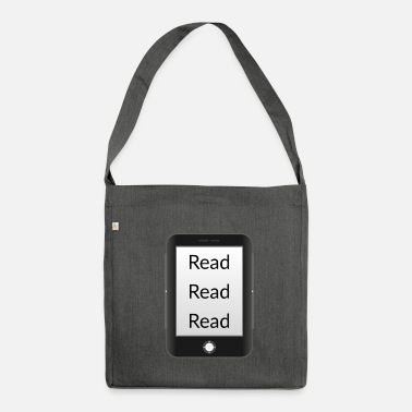 Reading Read read read! Ebook reader - Shoulder Bag recycled