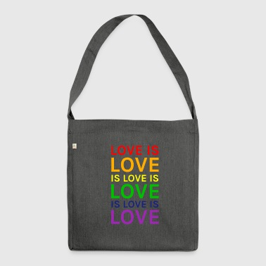 Love is Love is Love is Love Rainbow - Shoulder Bag made from recycled material