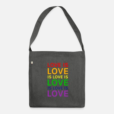 Lovely Love is Love is Love is Love Rainbow - Shoulder Bag made from recycled material