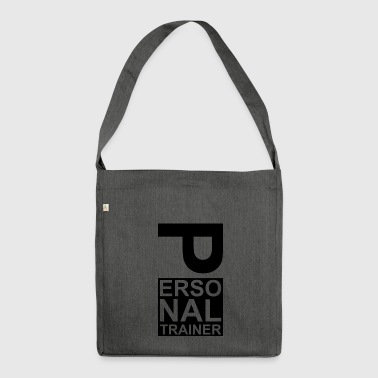 Personal trainer coach - Shoulder Bag made from recycled material