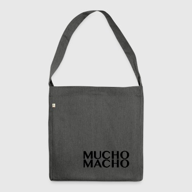 Mucho Macho - Shoulder Bag made from recycled material