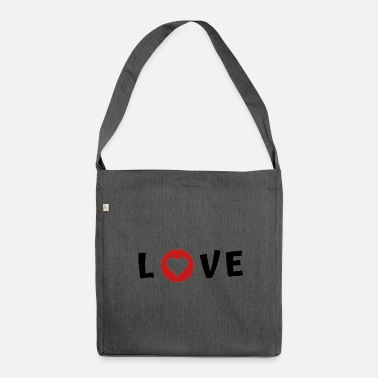 I Love Love I love Spruch - Schultertasche aus Recycling-Material