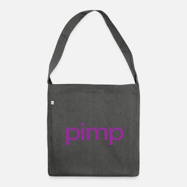 Pimp Pimp - Shoulder Bag made from recycled material