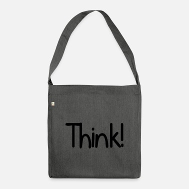 Think Think! - Shoulder Bag recycled