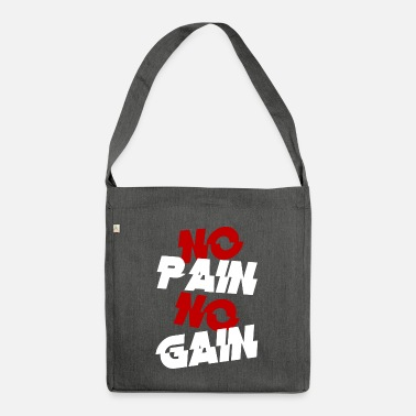 Pain no pain - Shoulder Bag recycled