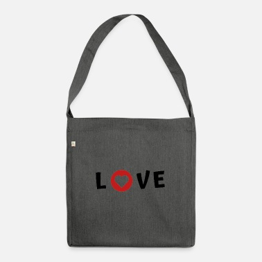 I Love Love I love Spruch - Umhängetasche aus Recyclingmaterial