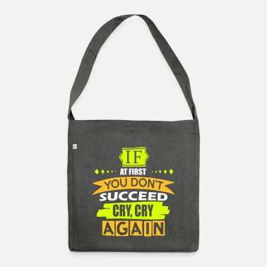 Cry Cry Cry Again - Shoulder Bag recycled
