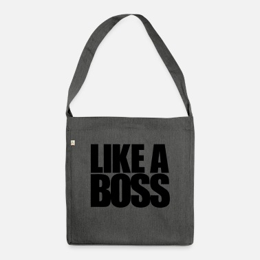 Like a Boss - Shoulder Bag recycled