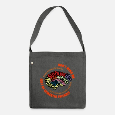 Mixed Dementia Just Be Dementia Friendly - Shoulder Bag recycled