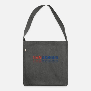 Dangerous Dangerous / Dangerous logo - Shoulder Bag recycled