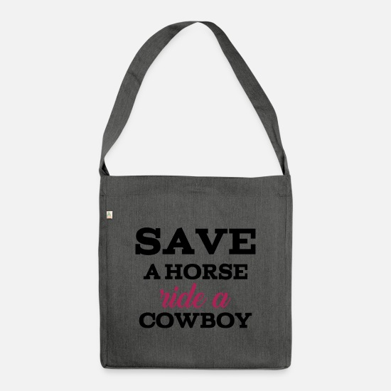 Birthday Bags & Backpacks - Funny Sayings - Save a Horse - Ride a Cowboy - Shoulder Bag recycled dark grey heather