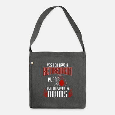 Awesome Retirement Plan Drummers Funny Drummer TS - Shoulder Bag recycled