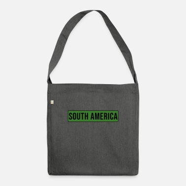 South America South America - South America - Shoulder Bag recycled