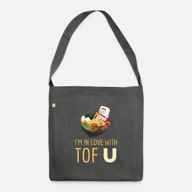 I`m in love with tofu - Shoulder Bag recycled