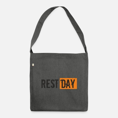 Stay Young Saying - Rest Day - Shoulder Bag recycled