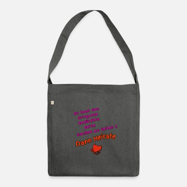 Marry Then marry - Shoulder Bag recycled