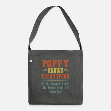 Grandad poppy Knows Everything - Shoulder Bag recycled