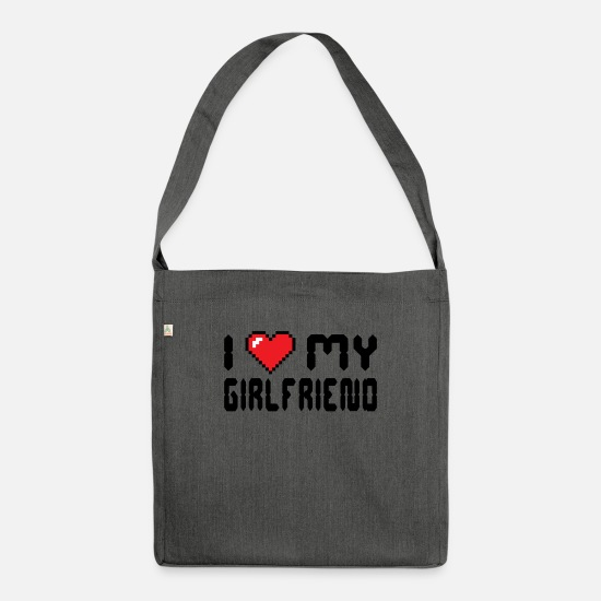 Girlfriend Bags & Backpacks - I love my girlfriend's declaration of love - Shoulder Bag recycled dark grey heather