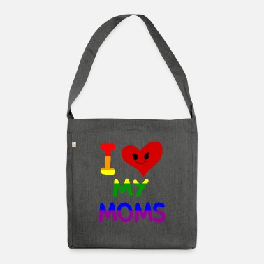 Offence I love my moms mothers mums family pride gay - Shoulder Bag recycled