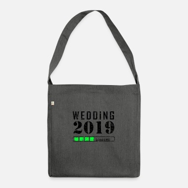 Wedding Wedding 2019 Loading Gift Engagement Marry - Shoulder Bag recycled