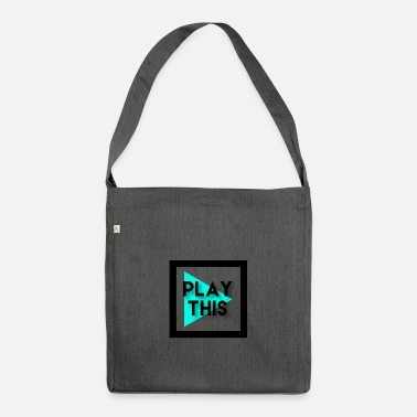 Play PLAY THIS - Shoulder Bag recycled