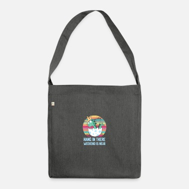 Burger Hang in there weekend is near - Shoulder Bag recycled