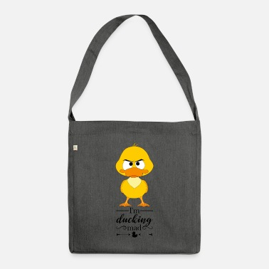 Sour Angry duck: I'm ducking mad - Shoulder Bag recycled