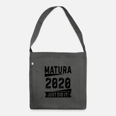 Senior School graduation Matura saying 2020 gift - Shoulder Bag recycled