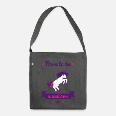 Funny Unicorn Born to be a unicorn, funny t-shirt unicorn - Sac bandoulière recyclé