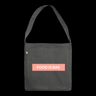 Food is bae - Shoulder Bag made from recycled material