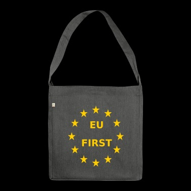 EU First Europe First - Shoulder Bag made from recycled material