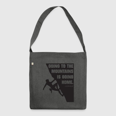 going to the mountains is going home - Schultertasche aus Recycling-Material