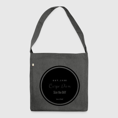 Carpe Diem - Shoulder Bag made from recycled material