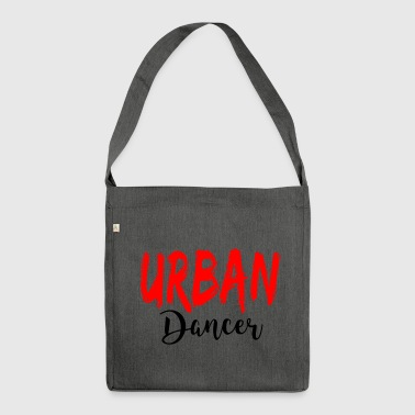 Urban Dancer - Urban Dance Shirt - Shoulder Bag made from recycled material