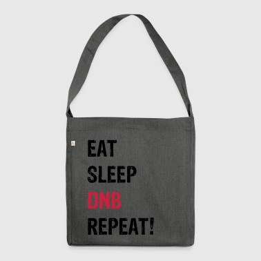 EAT SLEEP DNB REPETEZ! BLANC - Sac bandoulière 100 % recyclé