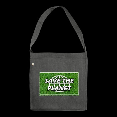 SAVE THE PLANET - Schultertasche aus Recycling-Material