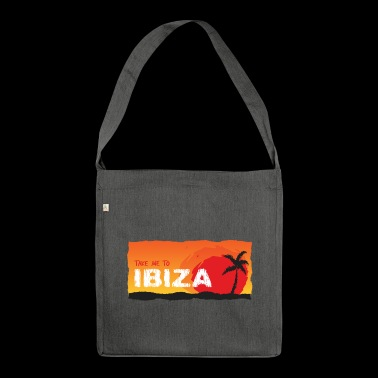 Take Me To Ibiza - Borsa in materiale riciclato
