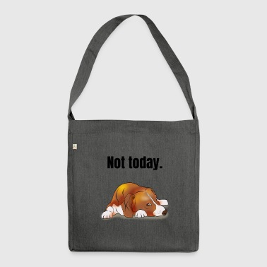 Beagle not today gift - Shoulder Bag made from recycled material