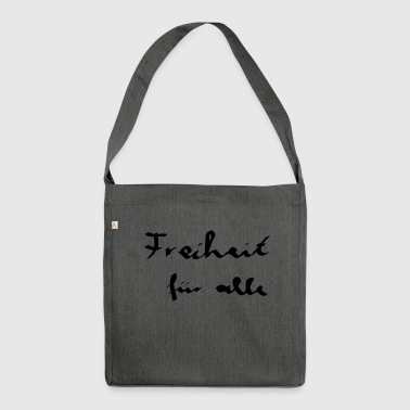 Freedom for all - Caligraphy - Shoulder Bag made from recycled material