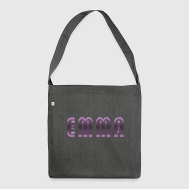 Emma name first name name day birth gift idea - Shoulder Bag made from recycled material